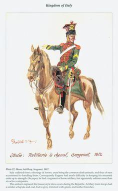 Kingdom of Italy, Horse Artillery, Sergeant, 1812 Kingdom Of Naples, Kingdom Of Italy, Two Sicilies, Italian Army, French Revolution, Napoleonic Wars, Military, Horses, History