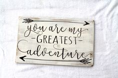 """11"""" x 18"""" Rustic Wooden Sign - You are my greatest adventure with arrows - Made to Order - Engraved Sign by JolieMaeCollections on Etsy https://www.etsy.com/listing/268578964/11-x-18-rustic-wooden-sign-you-are-my"""