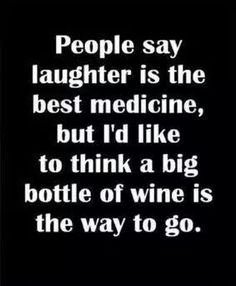OK, wine AND laughter - the best yet!!