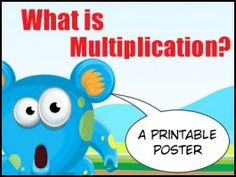 What is Multiplication Math Vocabulary Wall, Repeated Addition, Free Poster Printables, Number Talks, Multiplication Games, Math Poster, Wall Posters