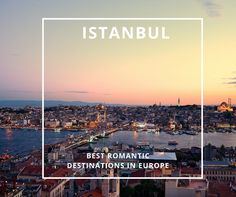 Istanbul Romantic Destinations in Europe - Copyright Matthieu Cadiou - More romantic destinations at the best prices on : http://www.europeanbestdestinations.com/top/best-romantic-destinations-in-europe #valentine #romantic #love #Europe #travel #Europeanbestdestinations #citytrip #couple #Istanbul #Goturkey @goturkey