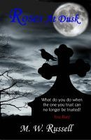 Reviewers needed for Smashwords and Barnes and Noble!! Roses At Dusk, an ebook by M W Russell at Smashwords