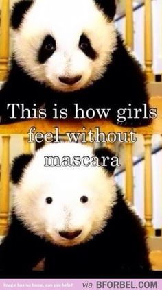 How girls feel without mascara and eyeliner