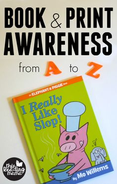 Book and Print Awareness - from A to Z - This Reading Mama