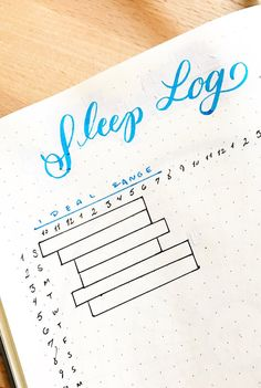 The Sleep Log: A Simple Method to Learn about your Sleep with your Bullet Journal