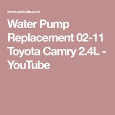 Lyp 20756 57 3 water pump bomba de agua oem number me015045 water pump replacement 02 11 toyota camry 24l youtube fandeluxe Images