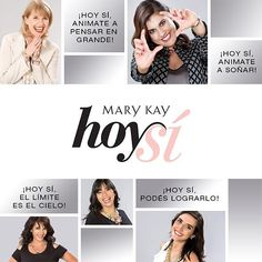 #HoySí animate a #soñar y cambiar tu #vida. Enterate cómo ☛ marykay.com.ar