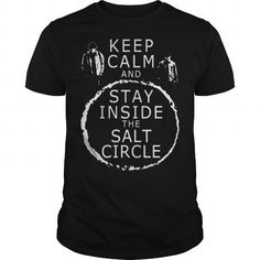 Supernatural Tees  KEEP CALM  STAY INSIDE THE SALT CIRCLE