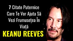 Keanu Reeves, Beirut, Leo, Parenting, Advice, Hollywood, Motivation, Musashi, Tips
