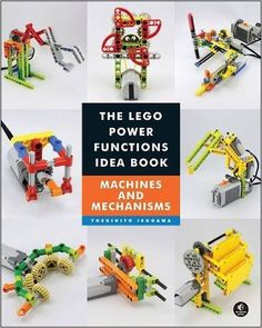 The LEGO Power Functions Idea Book, Vol. 1: Machines and Mechanisms: Yoshihito Isogawa: 9781593276881: Amazon.com: Books, $12.07 Paperback