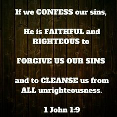 Confess and be forgiven