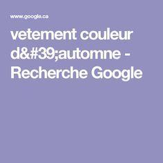vetement couleur d'automne - Recherche Google