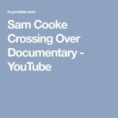 sam cooke crossing over