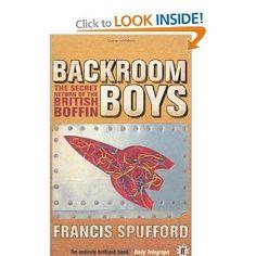 Backroom Boys: The Secret Return of the British Boffin British Boys, The Secret, Reading, Books, Libros, Word Reading, Book, Reading Books, Book Illustrations
