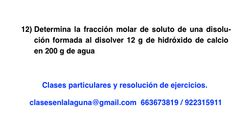 Ejercicio propuesto 12 de Concentración de disoluciones: fracción molar.