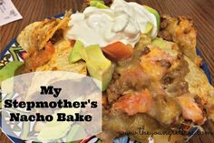 The Young Retiree: My Stepmother's Nacho Bake