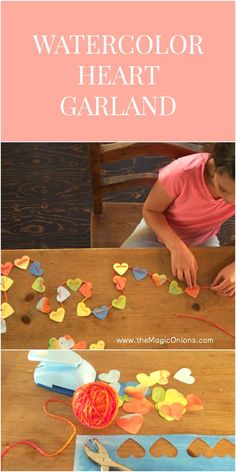 Let's Make a Colorful Heart Garland - The Magic Onions
