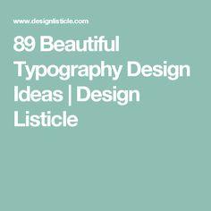 89 Beautiful Typography Design Ideas | Design Listicle