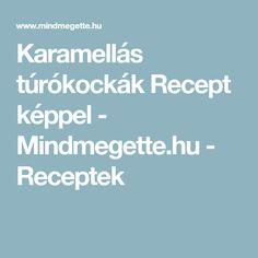 Karamellás túrókockák Recept képpel - Mindmegette.hu - Receptek