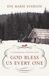 Giveaway at Best Reads (2010 - 2016): God Bless Us Every One by Eva Marie Everson #BookGiveaway