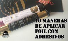 10 maneras de aplicar foil con adhesivos y sin MINC - YouTube