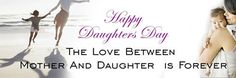 Happy Daughters Day to all the beautiful daughters