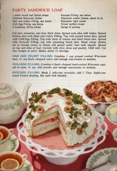 A Round Loaf Of Italian Bread Festively Transformed Into Party Sandwich Loaf, With Three Tempting Fillings! Sliced olives and parsley sprigs make it a thing of beauty indeed! Retro Recipes, Old Recipes, Vintage Recipes, Cooking Recipes, Sandwich Torte, Sandwich Recipes, Tea Party Sandwiches, Snacks, Calories