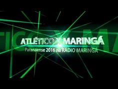RÁDIO MARINGÁ AO VIVO ATLÉTICO X MARINGÁ - Campeonato Paranaense