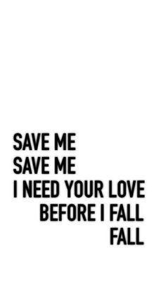 "~ Wallpaper ""Save me"" era"