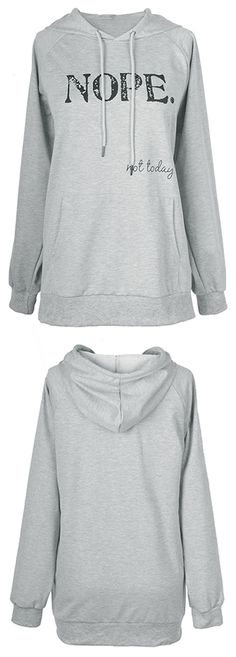 """$21.99 Only with free shipping&easy return! This cute """"Nope. Not today!"""" hoodie is what you need for your wardrobe! Keep cozy in it at Cupshe.com"""