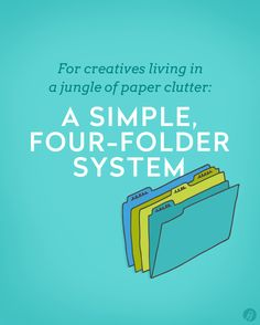 Living in a jungle of paper clutter? Try this four-folder system. - A simple, four-folder system that will help any creative living in a jungle of paper clutter to get organized so they can focus on doing what they. Organizing Paperwork, Clutter Organization, Household Organization, Organization Ideas, Organizing Paper Clutter, Organizing Tips, Cleaning Hacks, Cleaning Solutions, Konmari