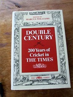 Double #century 200 years of cricket in the #times by #marcus williams book ,  View more on the LINK: 	http://www.zeppy.io/product/gb/2/291292912789/