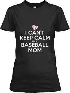 Can't Keep Calm (Baseball) --- this is so me!!!!!