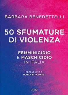 50 Sfumature di violenza di [Benedettelli, Barbara]