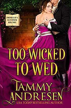 Uncaged Review: Too Wicked to Wed by Tammy Andresen Thick Blonde Hair, Fall From Grace, Ladies Of London, Summer Solstice, Historical Romance, Usa Today, Men Looks, Free Books, Bestselling Author