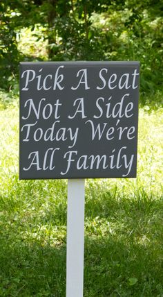 Wedding Seat Sign Pick a Seat Not a Side by TheFreckledOwlStudio, $34.95