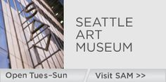 Seattle Art Museum: Home Page  Our art museum is well worth a visit!