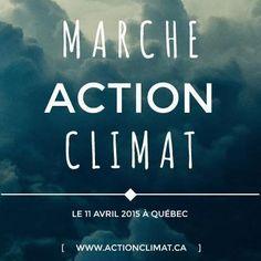 Marche Action Climat Le 11 avril 2015 à Québec #ActionClimat