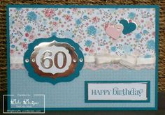 twitterpated 60th birthday 60th Birthday Cards, Happy Birthday, Blue And Silver, Home Crafts, Wordpress, Card Making, Scrapbooking, Paper Crafts, My Favorite Things