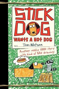 Book Review/Giveaway: Stick Dog Wants a Hot Dog. Ends Feb 12th