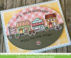 A Charming Village Shops Birthday Card with Lynette! - Lawn Fawn