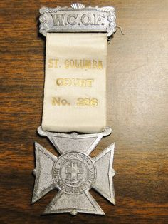 """WCOF Badge Medal Women's Order Of Catholic Forester's Badge Medal - Incorporated 1894 - St Columba Court No 286 - 2"""" X 5 1/4"""" - Nice Find! by EagleDen on Etsy"""