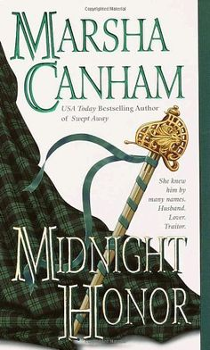 Midnight Honor by Marsha Canham, http://www.amazon.ca/dp/0440235227/ref=cm_sw_r_pi_dp_ZF-9sb1VZ77CW