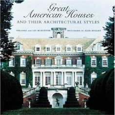 Great American Houses and Their Architectural Styles - authoritative introduction to the principal architectural and decorative styles of the American house from colonial times to the mid-20th century. In this beautifully produced volume, the authors identify the landmark houses that best exemplify America's major architectural and decorative styles since Colonial times.