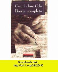 Poesia Completa (Spanish Edition) (9788481090864) Camilo Jose Cela , ISBN-10: 8481090867  , ISBN-13: 978-8481090864 ,  , tutorials , pdf , ebook , torrent , downloads , rapidshare , filesonic , hotfile , megaupload , fileserve