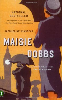 If you love England and all things English, you'll love this mystery series by Jacqueline Winspear.