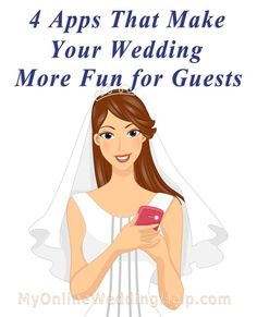 4 Wedding Apps to Make Your Wedding More Fun For Guests | My Online Wedding Help Wedding Planning Advice
