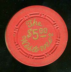 Happy New Year from www.all-chips.com  May you find all the chips your looking for!   Las Vegas Casino Chip of the Day is a $5 Westerner 1st issue you can order here http://www.all-chips.com/ChipDetail.php?ChipID=11657