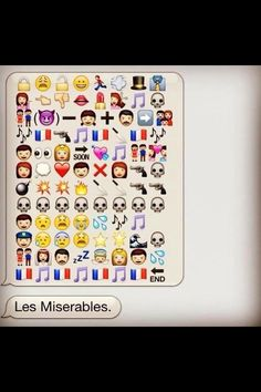 Les Mis emojis. It's funny because I actually followed all of that.
