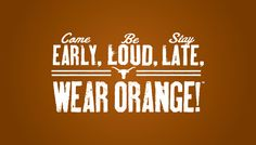 A motto to live by. #Longhorns #tailgating #hookem